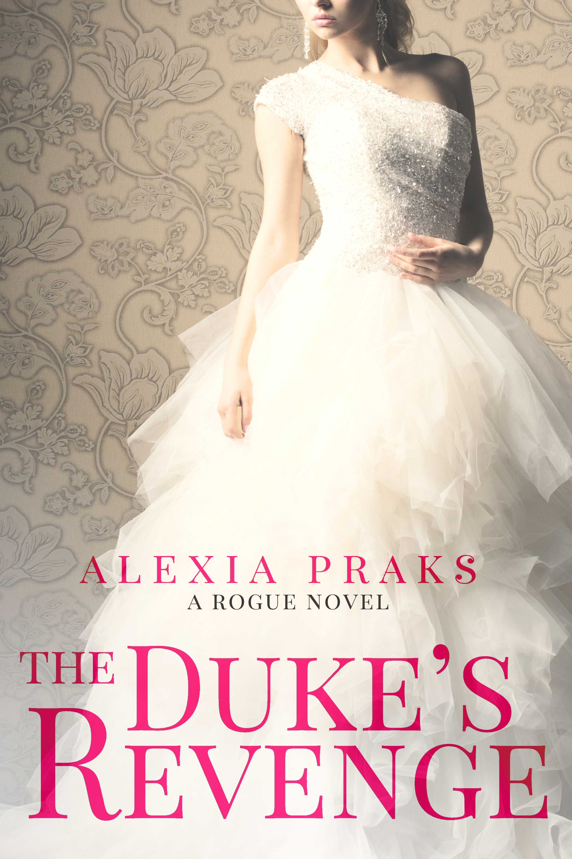 historical romance, regency romance, alexia praks, sexy romance, the rogue series
